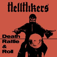 Death Rattle and Roll — Hellhikers