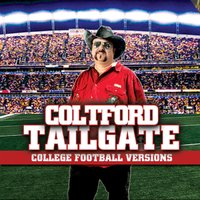 Tailgate: College Football Versions — Colt Ford