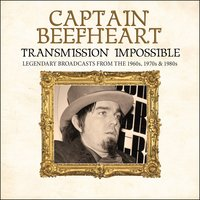 Transmission Impossible — Captain Beefheart