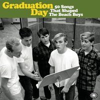 Graduation Day: 50 Songs That Shaped the Beach Boys — сборник