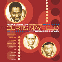 The Best Of The Impressions Featuring Curtis Mayfield — Curtis Mayfield & The Impressions