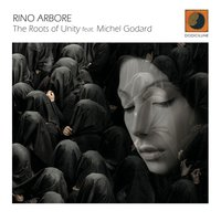 The Roots of Unity — Michel Godard, Rino arbore