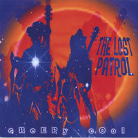 Creepy Cool — The Lost Patrol