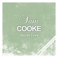 Secret Love — Sam Cooke
