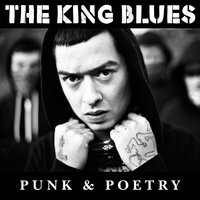 Punk & Poetry — The King Blues