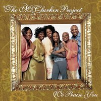 We Praise You — The McClurkin Project