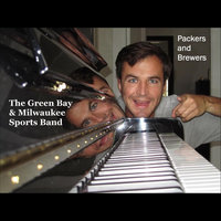 Packers and Brewers Songs — The Green Bay & Milwaukee Sports Band