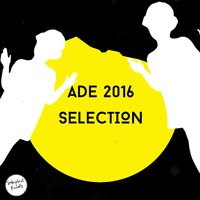 ADE 2016 Selection — сборник