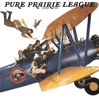 Just Fly — Pure Prairie League