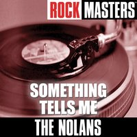Pop Masters: Something Tells Me — The Nolans