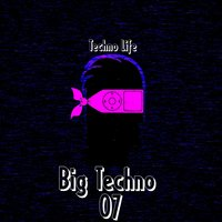 Big Techno, Vol. 7 — сборник
