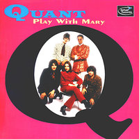 Play With Mary — Quant