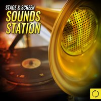 Stage & Screen Sounds Station — сборник