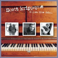 It Goes Like This — Scott Krippayne