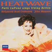 Heatwave - Patti Lupone Sings Irving Berlin — Patti LuPone, Hollywood Bowl Orchestra, John Mauceri
