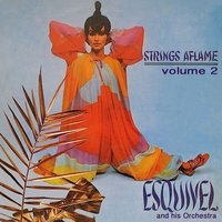 Strings Aflame, Vol. 2 — ESQUIVEL