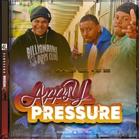 Apply Pressure — JP, Day Deez, Trey Bandz, 4L