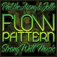 Flow Pattern — Phil the Agony