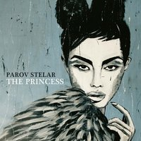 The Princess — Parov Stelar