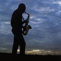 Come Morning — Grover Washington, Jr.
