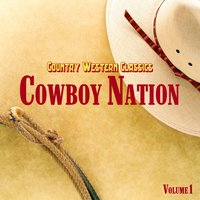 Country Western Classics: Cowboy Nation, Vol. 1 — сборник