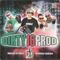 Ndirou el houl — Dirty 16 Prod