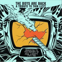 The Boys Are Back - A Tribute to Thin Lizzy — сборник