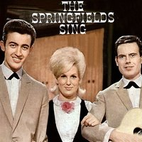 The Springfields Sing — The Springfields