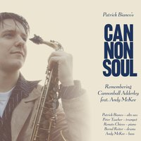 Remembering Cannonball Adderley — Andy Mckee, Patrick Bianco's Cannonsoul, Patrick Bianco