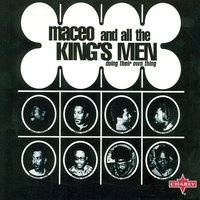 Doing Their Own Thing — Maceo And All The King's Men
