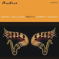 Gerry Mulligan Meets Johnny Hodges - EP — Gerry Mulligan
