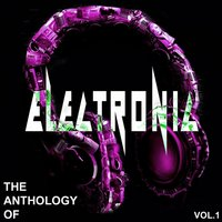 Anthology Of Electronic Vol. 1 — сборник