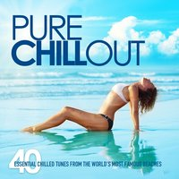 Pure Chill Out — сборник