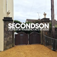 3 Lines of Washing out by 6am — Secondson