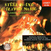 Steel Band Calypso Music — Lord Foodos