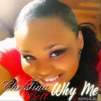 Why Me — Christina Bell