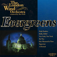 Evergreens — Marc Reift, The London Wind Orchestra