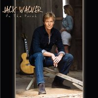 On the Porch — Jack Wagner