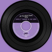 At The Black Hawk Vol.4 — Shelly Manne & His Men, Shelly Manne, Shelly Manne & His Men, Shelly Manne