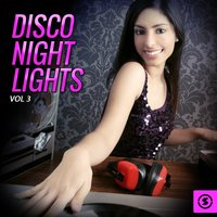 Disco Night Lights, Vol. 3 — сборник
