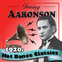 1920s Hot Dance Classics — Irving Aaronson and His Commanders