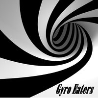 Gyro Eaters — Gyro Eaters
