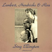 Lambert, Hendricks & Ross Sing Ellington — Lambert, Hendricks & Ross, Lambert, Hendricks & Ross