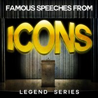 Famous Speeches from Icons - Legend Series — сборник
