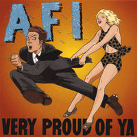 Very Proud of Ya — AFI
