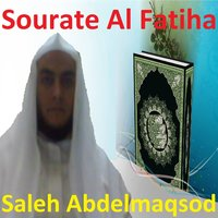 Sourate Al Fatiha — Saleh Abdelmaqsod
