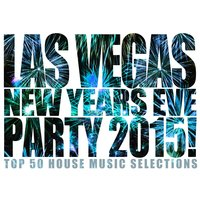 Las Vegas New Years Eve Party 2015! — сборник