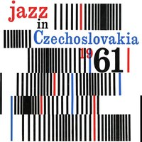 Jazz in Czechoslovakia 1961 — сборник