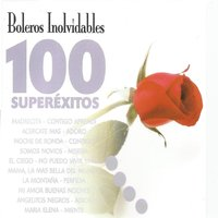 Boleros Inolvídables 100 Superéxitos — сборник