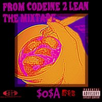 From Codeine to Lean the Mixtape — $O$A IFGB